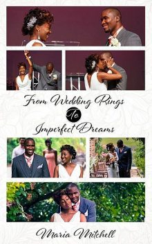 From Wedding Dreams to Imperfect Things, Maria Mitchell