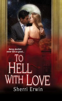 To Hell With Love, Sherri Browning Erwin