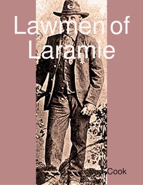 Lawmen of Laramie, Burr Cook