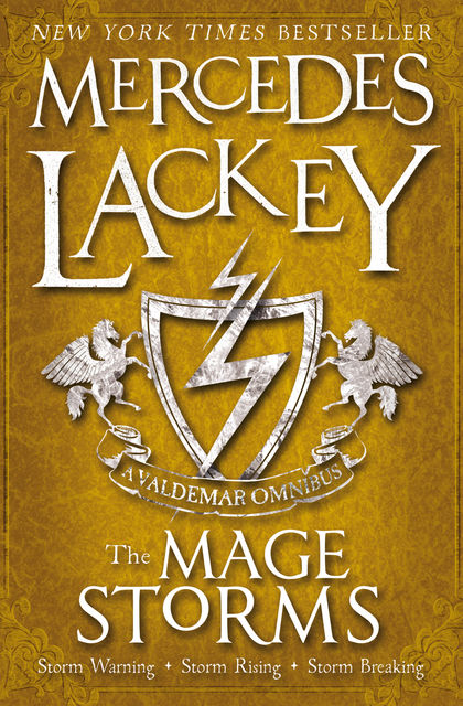 The Mage Storms, Mercedes Lackey