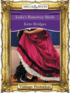 Luke's Runaway Bride, Kate Bridges