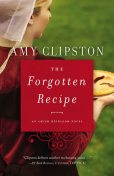 The Forgotten Recipe, Amy Clipston