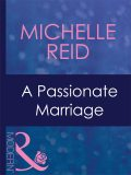 A Passionate Marriage, Michelle Reid