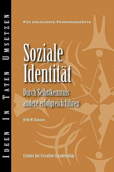 Social Identity: Knowing Yourself, Leading Others (German), Kelly M. Hannum