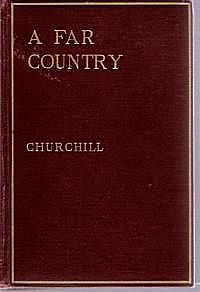 A Far Country — Complete, Winston Churchill
