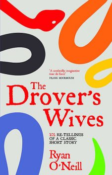 The Drover's Wives, Ryan O'Neill