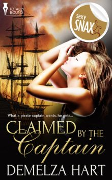 Claimed by the Captain, Demelza Hart