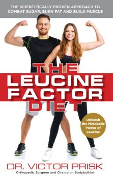 The Leucine Factor Diet, Victor Prisk