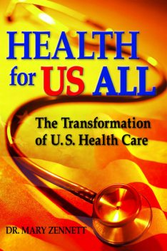 Health For US All, Mary Zennett