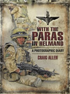 With the Paras in Helmand, Craig Allen