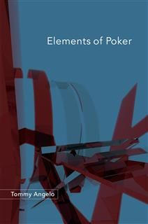 Elements of Poker, Tommy Angelo