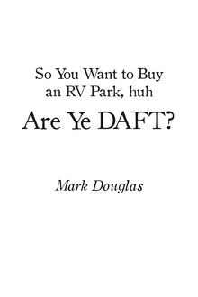So You Want to Buy an Rv Park, Huh. Are Ye Daft, Mark Douglas