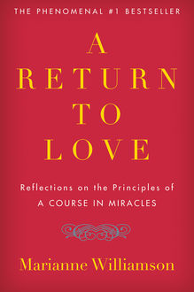 A Return to Love, Marianne Williamson