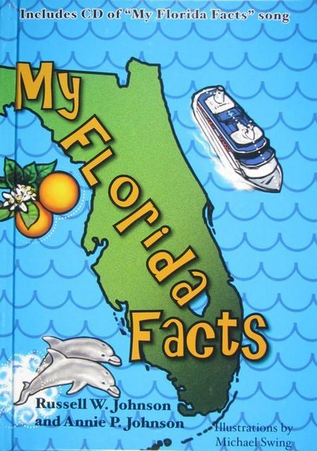 My Florida Facts, Russell Johnson, Annie P. Johnson