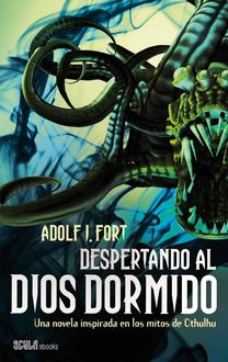Despertando Al Dios Dormido, Adolf J. Fort