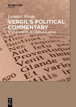 Vergil´s Political Commentary, Leendert Weeda