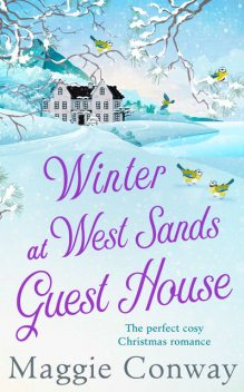 Winter at West Sands Guest House, Maggie Conway