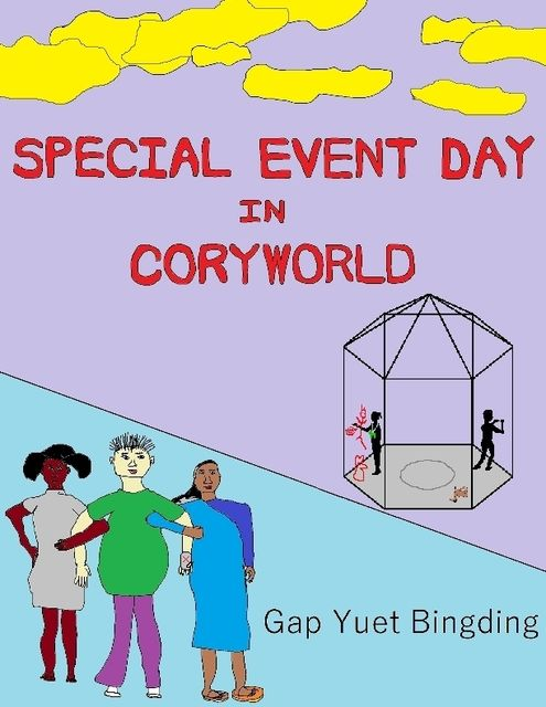 Special Event Day In Coryworld, Gap Yuet Bingding