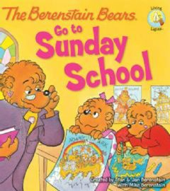 The Berenstain Bears Go to Sunday School, Jan Berenstain w, Mike Berenstain, Stan Berenstain
