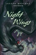 Night Wings, Joseph Bruchac