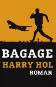 Bagage, Harry Hol