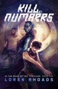 Kill by Numbers, Loren Rhoads