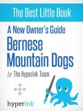 A New Owner's Guide to Bernese Mountain Dogs, The Team