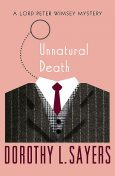 Unnatural Death, Dorothy L Sayers