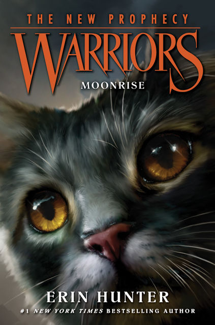 MOONRISE (Warriors: The New Prophecy, Book 2), Erin Hunter