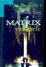Matrix ve Felsefe, William Irwin