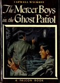 The Mercer Boys in the Ghost Patrol, Capwell Wyckoff