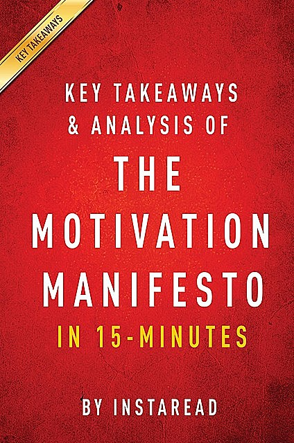 Summary of The Motivation Manifesto, Instaread Summaries