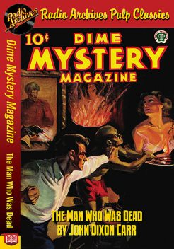 Dime Mystery Magazine – The Man Who Was, John Carr
