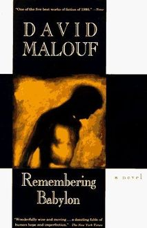 Remembering Babylon, David Malouf