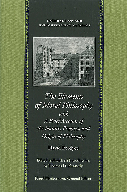 The Elements of Moral Philosophy, David Fordyce