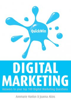 Quick Win Digital Marketing, Annmarie Hanlon, Joanna Akins