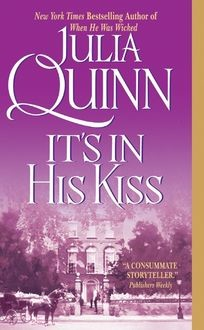 It's In His Kiss, Julia Quinn