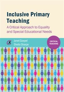 Inclusive Primary Teaching, Janet Goepel