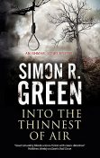Into the Thinnest of Air, Simon R.Green