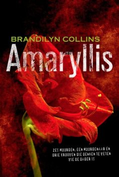 Amaryllis, Brandilyn Collins