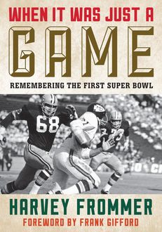 When It Was Just a Game, Harvey Frommer