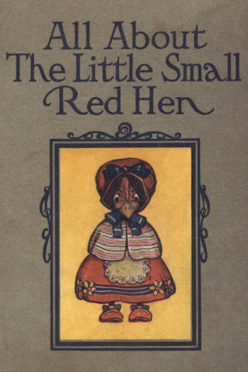 All About the Little Small Red Hen,