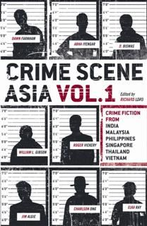 Crime Scene Asia, Richard Lord