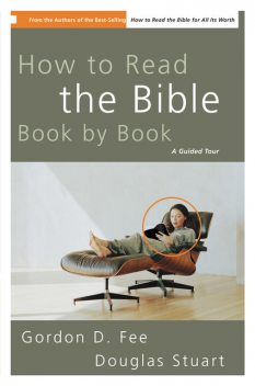 How to Read the Bible Book by Book, Gordon D. Fee
