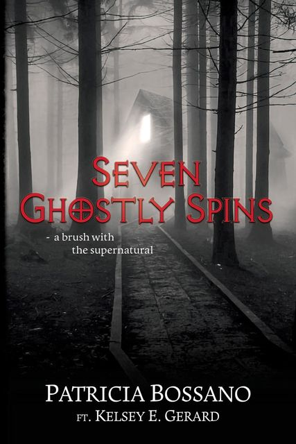 Seven Ghostly Spins, Patricia Bossano