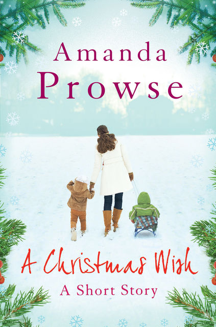 A Christmas Wish, Amanda Prowse