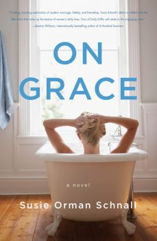 On Grace, Susie Orman Schnall