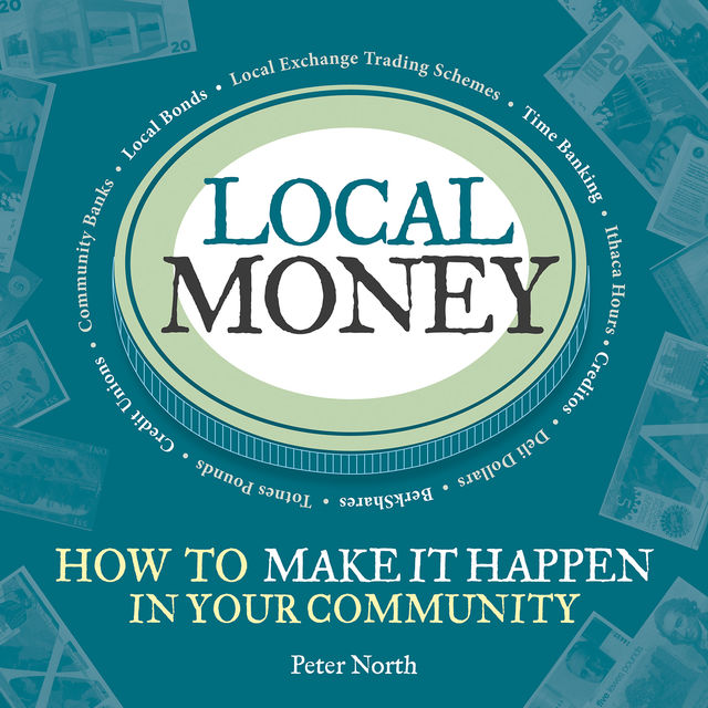 Local Money, Peter North