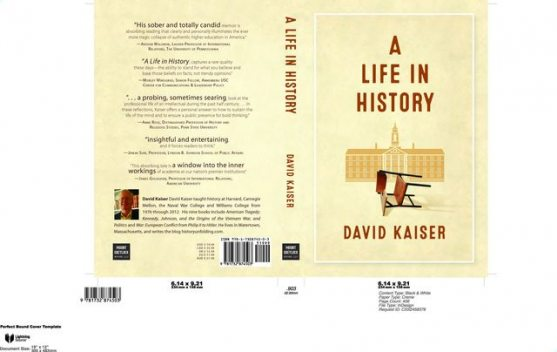 A Life in History, David Kaiser