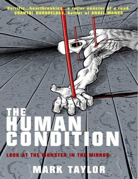 The Human Condition, Mark Taylor